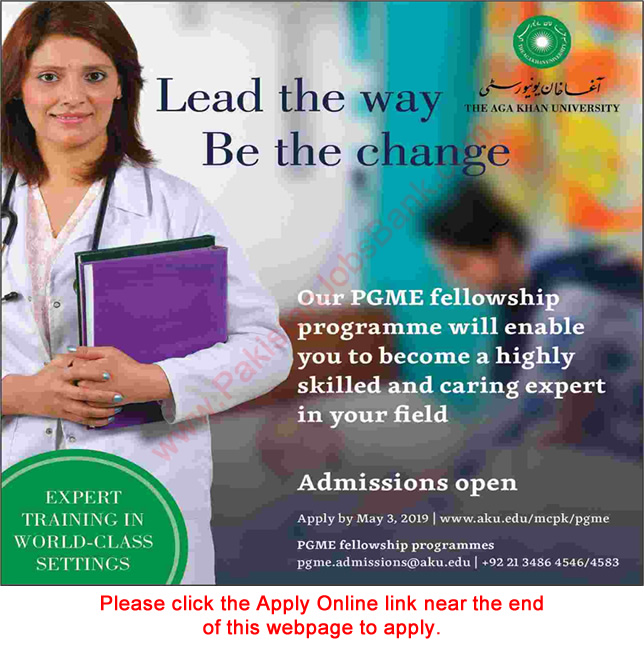 Aga Khan University PGME Fellowship Program 2019 April Apply Online Postgraduate Medical Education Latest
