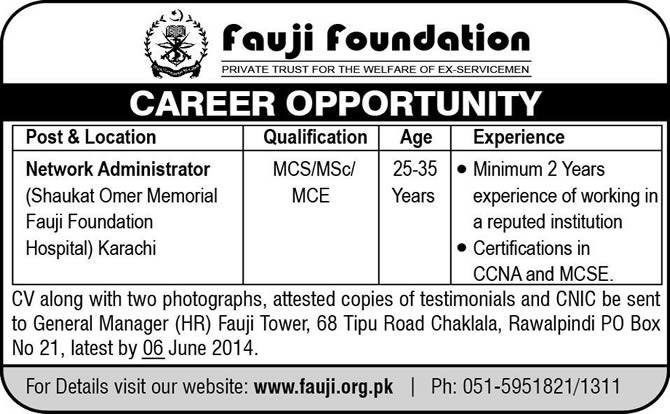 Network Administrator Jobs in Karachi Jobs 2014 May at Fauji Foundation Hospital