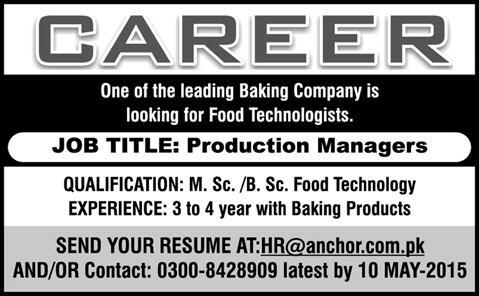Food Technologist Jobs In Pakistan 2015 May As Production Managers In Food  / Baking Company