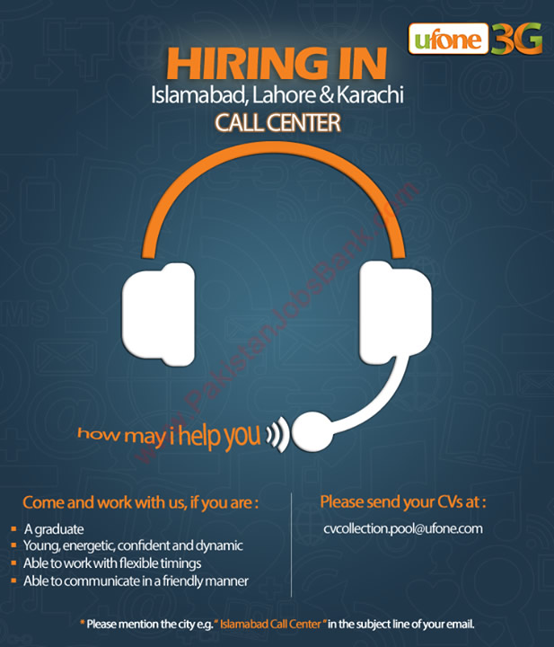 Ufone Call Center Jobs 2015 May In Islamabad Lahore