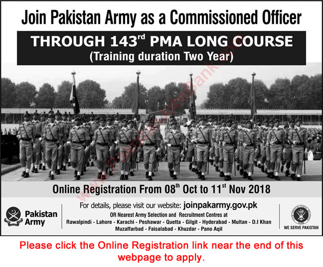 Join Pakistan Army as Commissioned Officer October 2018 through 143 PMA Long Course Online Registration Latest